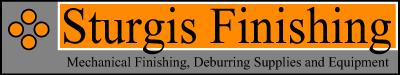 Sturgis Finishing, LLC - Finishing Machines, Media and Compounds